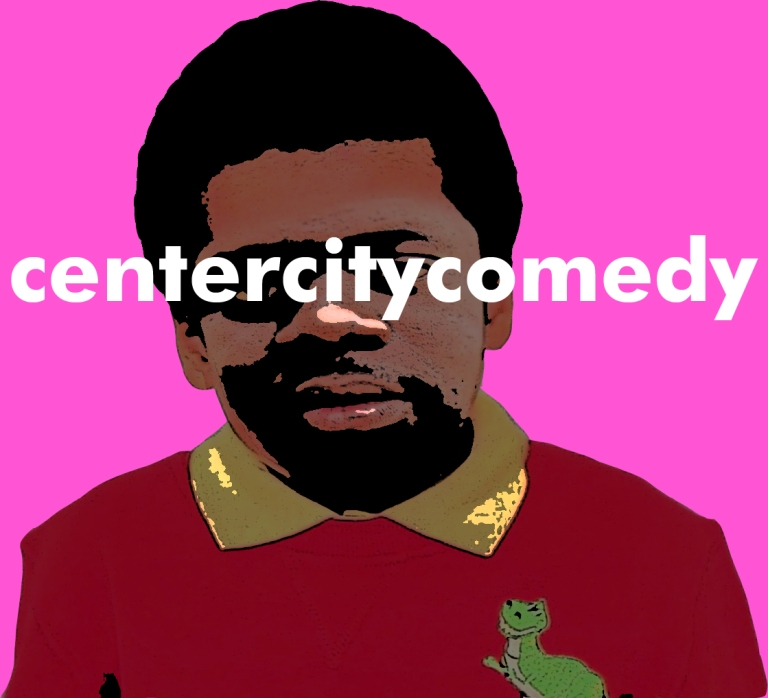 CENTER CITY COMEDY: THE FIRST HALF